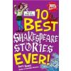 10 Best Ever: Shakespeare Stories