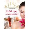 - 1100 tipp a szépségért