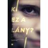 21. Század Kiadó Amy Gentry: Ki ez a lány? - Eltűnt. Megkerült?