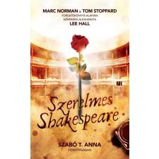 21. Század Kiadó Marc Norman - Tom Stoppard: Szerelmes Shakespeare irodalom
