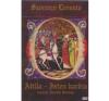 Szörényi Levente Szörényi Levente: Atilla - Isten kardja zene és musical