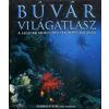 - Búvár világatlasz - A legjobb merülõhelyek képes kalauza -
