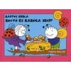 - Bartos Erika: Bogyó és Babóca segít