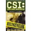 Max Allan Collins CSI: Szorul a hurok - Helyszínelők