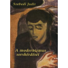 Szabadi Judit A modernizmus sorskérdései
