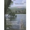 Nehéz Ferenc Két harangszó ölelkezett...