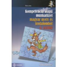 Bácsi János KOMPETENCIA ALAPÚ MUNKAFÜZET MAGYAR NYELV ÉS IRODALOMBÓL 4. OSZTÁLY tankönyv