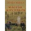 Benkő Mihály MAGYAR-KIPCSAKOK