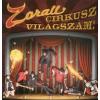 Zorall Cirkusz világszám! (CD)