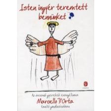 Marcello D'Orta ISTEN INGYÉR TEREMTETT BENNÜNKET (ÚJ!) szórakozás
