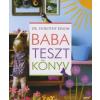 Dorothy Einon BABATESZTKÖNYV