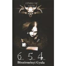 Böszörményi Gyula 6...5...4... gyermek- és ifjúsági könyv