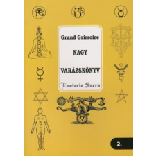 Grand Grimoire - Nagy varázskönyv ezoterika