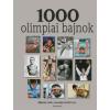 1000 OLIMPIAI BAJNOK
