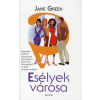 Jane Green ESÉLYEK VÁROSA