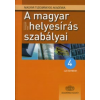 A MAGYAR HELYESIRÁS SZABÁLYAI