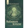 Tracy R. Twyman SALAMON KINCSE /AZ AMERIKAI PÉNZ MÁGIKUS ÉS TITKOZATOS TÖRTÉNETE