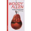 Woody Allen KÉSZ ANARCHIA