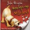 John Grogan ROSSZ KUTYA VAGY, MARLEY!
