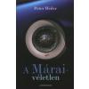 Peter Weiler A MÁRAI-VÉLETLEN