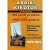 Karl-Heinz Beständig Adriai kikötők 2009-2010 - 808 kikötő az Adrián és 1000 GPS-pozíció