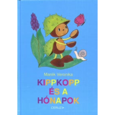 Marék Veronika KIPPKOPP ÉS A HÓNAPOK (4. KIADÁS) gyermek- és ifjúsági könyv
