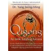 Yang Jwing-Ming Qigong - Az örök fiatalság forrása