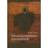 Benda Gyula TÁRSADALOMTÖRTÉNETI TANULMÁNYOK