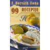 F. Horváth Ilona PALEOLIT ÉTELEK - F. HORVÁTH ILONA 99 RECEPTJE 35.