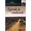 John Steinbeck Egerek és emberek