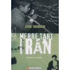 John Farndon MERRE TART IRÁN