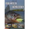 Oláh Csaba Rablóhalak bűvöletében