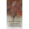 Kiss Benedek SZOMORÚN ÉS BOLDOGAN