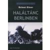 Helmut Altner Haláltánc Berlinben
