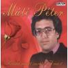 Máté Péter Mondd, miért szeretsz Te mást (CD)