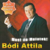 Bódi Attila Most én mulatok! (CD)