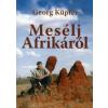 Georg Küpfer Mesélj Afrikáról
