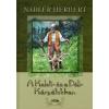 Nadler Herbert A KELETI- ÉS A DÉLI-KÁRPÁTOKBAN