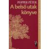 dr. Popper Péter A BELSŐ UTAK KÖNYVE - AZ ÉLET DOLGAI