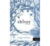 Maggie Stiefvater SHIVER - BORZONGÁS (Keménytáblás) gyermek- és ifjúsági könyv
