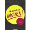 Chris Anderson INGYEN! - A RADIKÁLIS ÁRKÉPZÉS JÖVŐJE