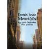 Domán István MENEKÜLÉS /EGY ZSIDÓ FIATALEMBER NEW YORKBAN