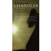 Raymond Chandler KEDVESEM, ISTEN VELED!