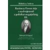 Miskolczy Ambrus Kazinczy Ferenc útja a nyelvújítástól a politikai megújulásig III.