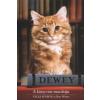 Vicki Myron, Bret Witter Dewey - A könyvtár macskája