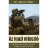 dr. Ambrus Péter Az igazi misszió