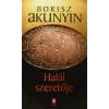 Borisz Akunyin HALÁL SZERETŐJE