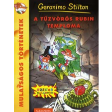 Geronimo Stilton A TŰZVÖRÖS RUBIN TEMPLOMA - MULATSÁGOS TÖRTÉNETEK gyermek- és ifjúsági könyv