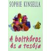 Sophie Kinsella A BOLTKÓROS ÉS A TESÓJA
