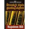 Napoleon Hill ÖTVENKÉT LÉPÉS A GAZDAGSÁGHOZ